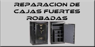 Reparación de Cajas Fuertes robadas